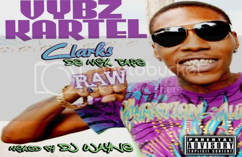 Clark De Mixtape Raw Vybz Kartel